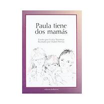 Paula_tiene_dos_mamas_Lesla_Newman_Edici