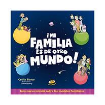 Mi_familia_es_de_otro_mundo_Cecilia_Blan