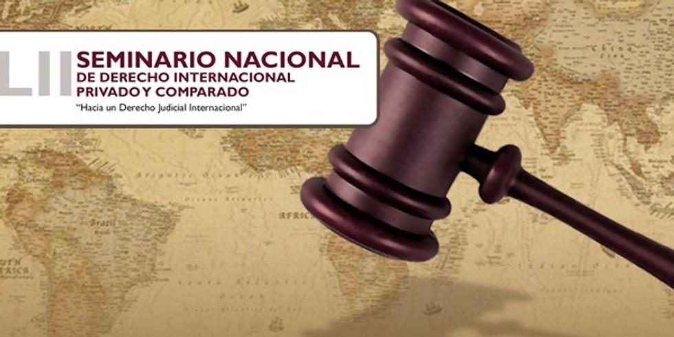 """XLII Seminario Nacional de Derecho Internacional Privado y Comparado """"Hacia un Derecho Judicial Internacional"""""""