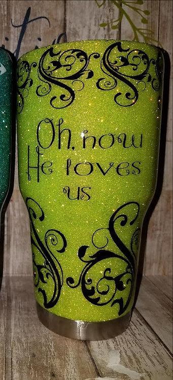 """""""He Loves Us"""" Glittered Tumbler"""