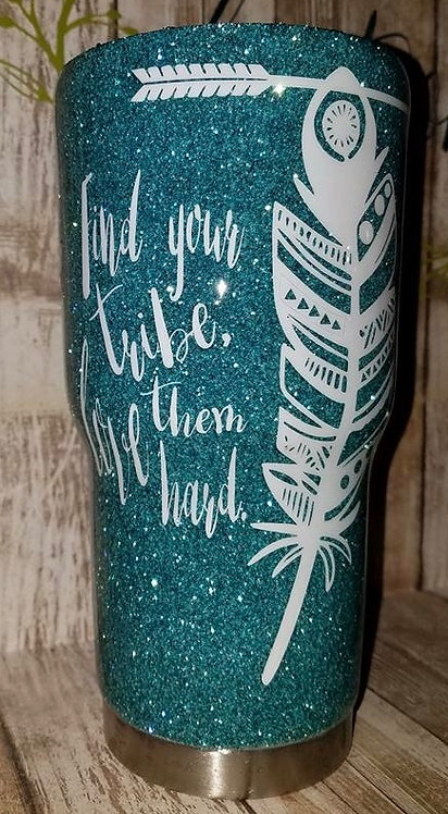 """""""Find your Tribe"""" Glittered Tumbler"""