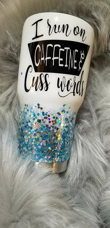 Caffeine & Cuss Words Tumbler