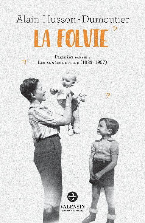 La Folvie - volume 1