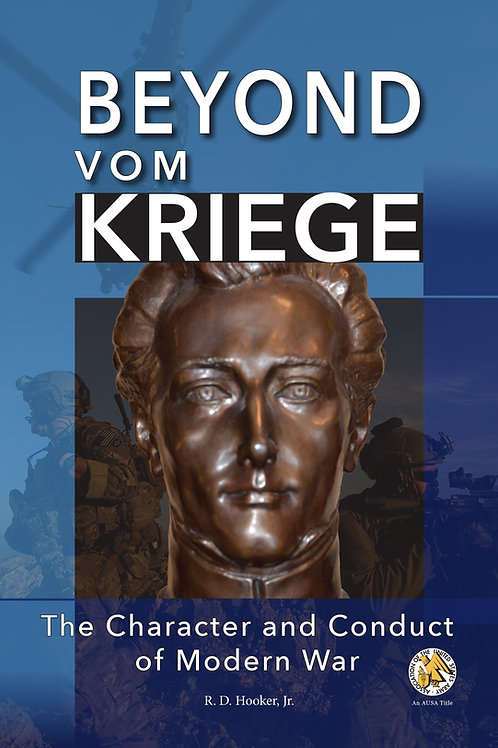 Beyond Vom Kriege: The Character and Conduct of Modern War