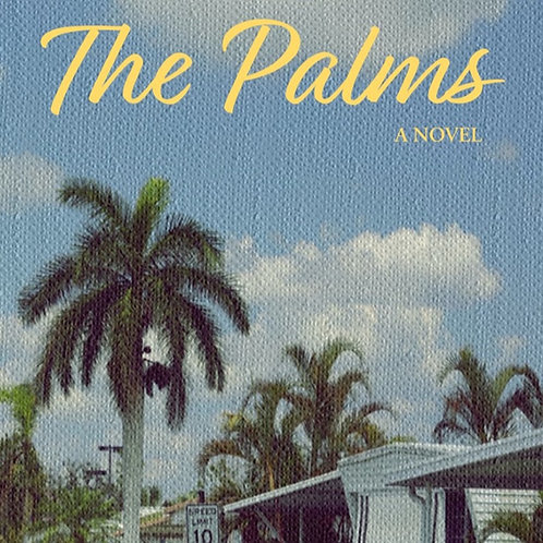 The Palms: A Novel
