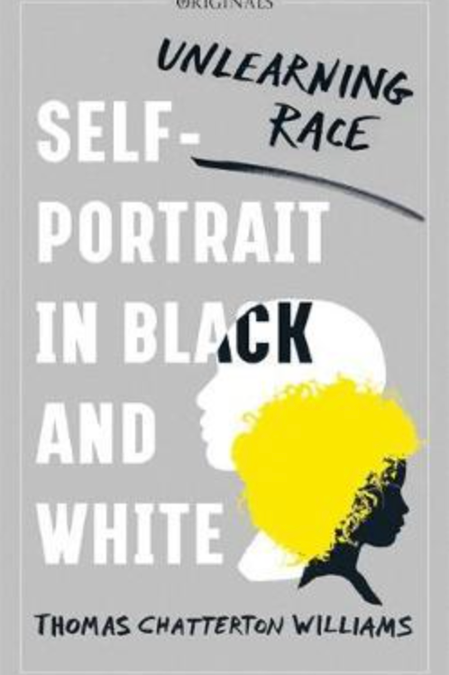 Unlearning Race: Self-Portrait in Black and White