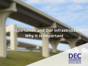 Transportation and Our Infrastructure | Why It Is Important