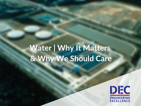 Water | Why It Matters and Why We Should Care