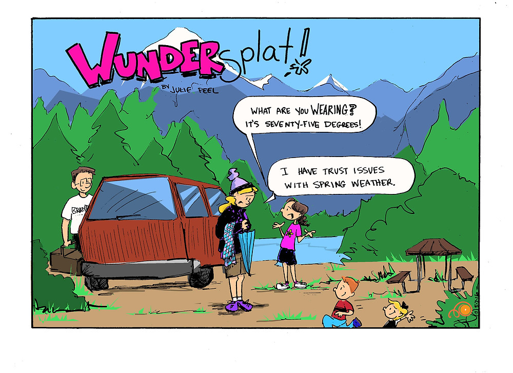 Funnies-Wundersplat- Trust issues with Spring weather