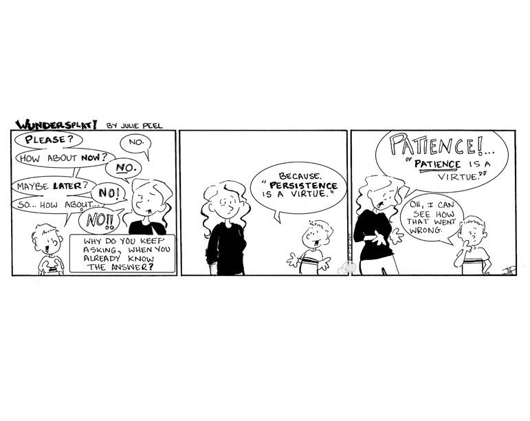Humor- Funny Wundersplat comic- parenting persistent kids