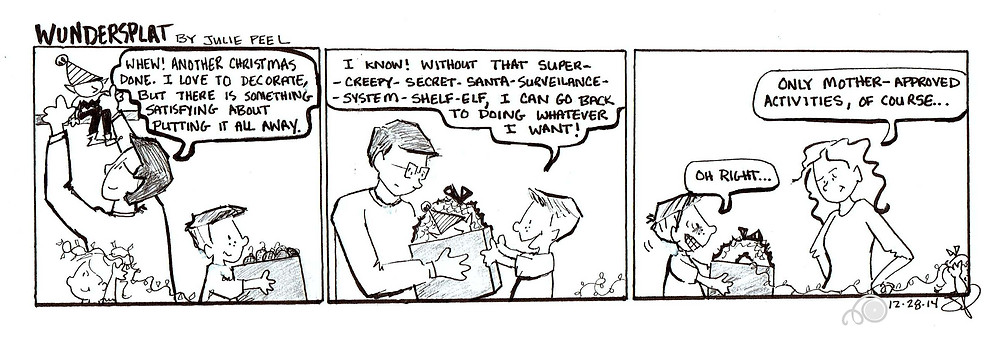 A funny wundersplat comic where Zack learns that the shelf elf isn't the only one supervising.