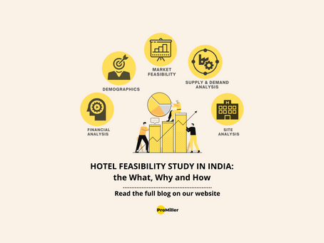 Hotel Feasibility Study In India: The what, why and how