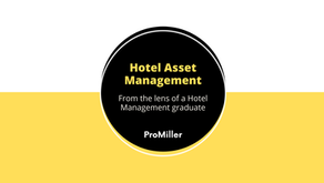 Hotel Asset Management: From the lens of a Hotel Management graduate