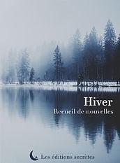 Anthologie Hiver, éditions secrètes. Sous un ciel terne, Barnett Chevin.