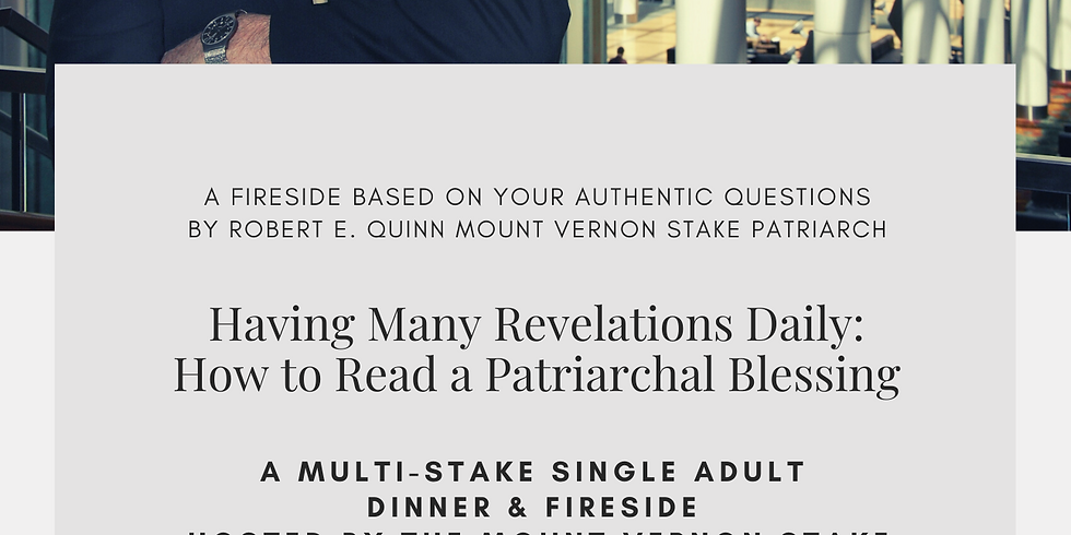 Having Many Revelations Daily:  How to Read a Patriarchal Blessing A Fireside Based on Your Authentic Questions (2)