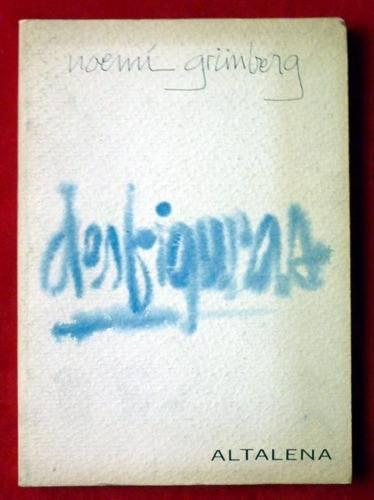 Desfiguras, por Noemí Grünberg