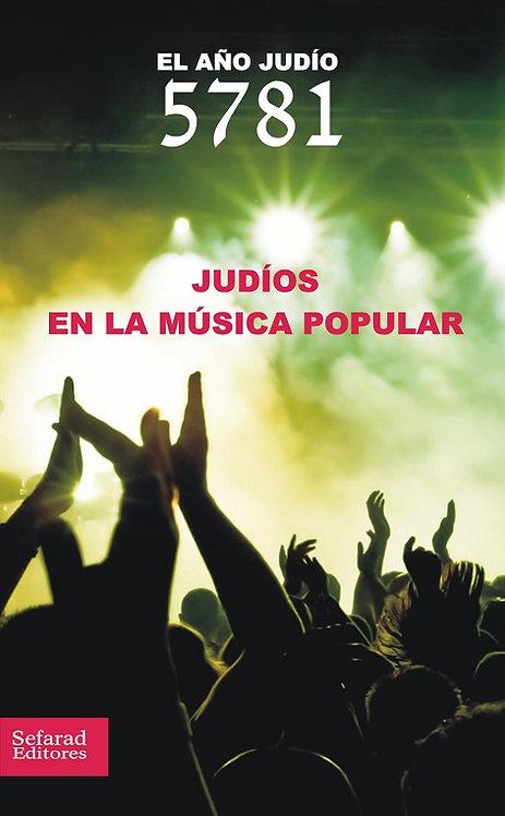 El año judío 5781. Judíos en la música popular