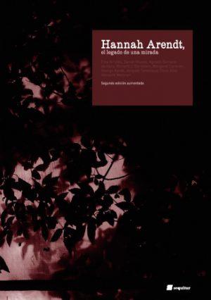 Hannah Arendt: El legado de una mirada