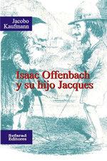 Isaac Offenbach y su hijo Jacques