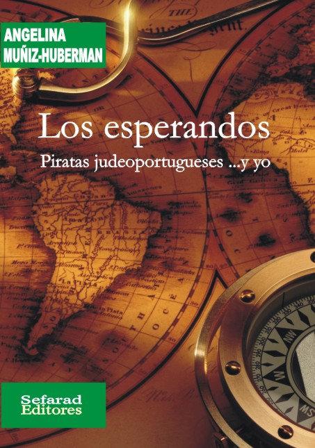 Los esperandos. Piratas judeoportugueses
