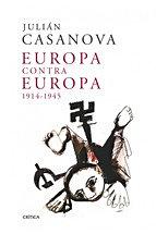 Europa contra Europa. 1914-1945
