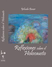 Reflexiones sobre el Holocausto