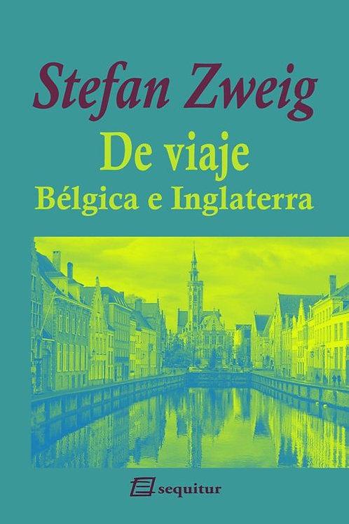 De viaje. Bélgica e Inglaterra