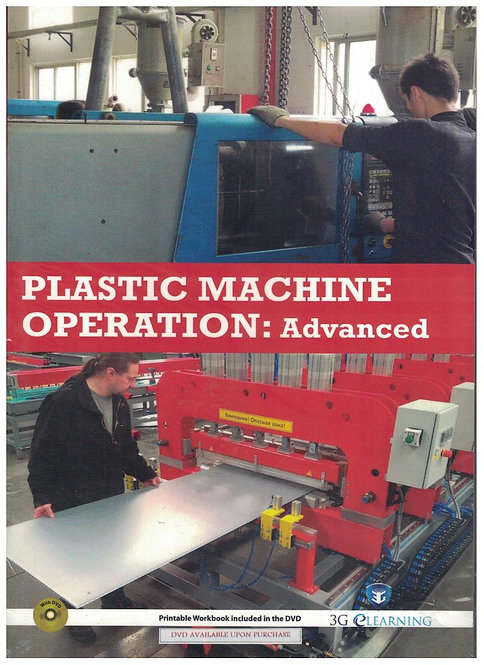 Plastic Machine Operation: Advanced (3G e-Learning)