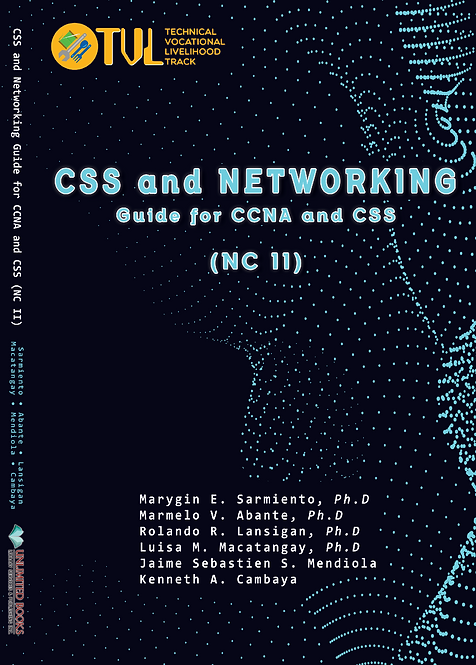 CSS and Networking: Guide for CCNA and CSS (NC II)