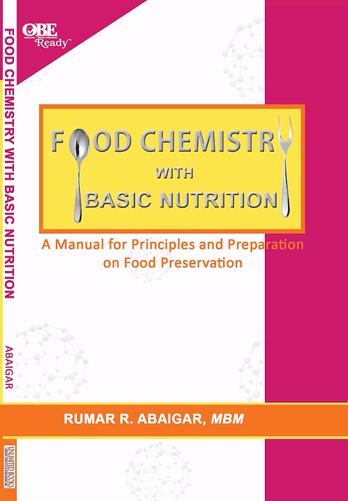 Food Chemistry with Basic Nutrition: A Manual for Principles and Preparation on