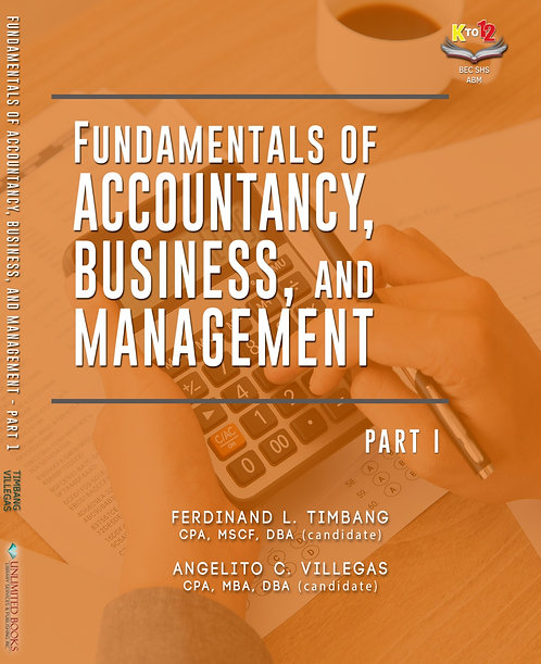 Fundamentals of Accountancy, Business, and Management Part 1