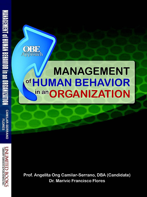Management of Human Behavior in an Organization