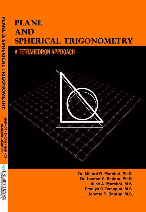 Plane & Spherical Trigonometry: A Tetrahedron Approach