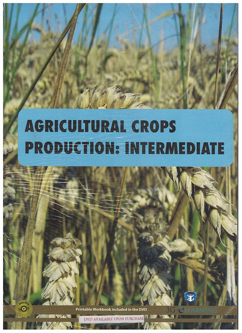 Agricultural Crops Production: Intermediate (3G e-Learning)