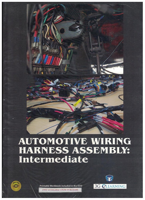 Automotive Wiring Harness Assembly: Intermediate (3G e-Learning)