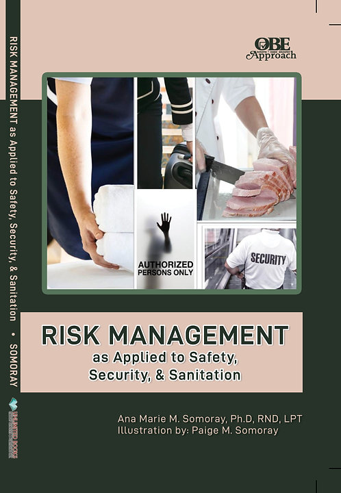 Risk Management as Applied to Safety, Security, & Sanitation