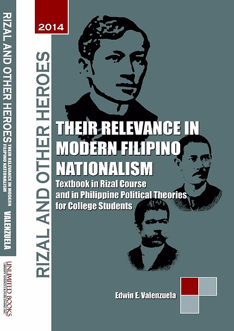 Rizal and Other Heroes: Their Relevance in Modern Filipino Nationalism