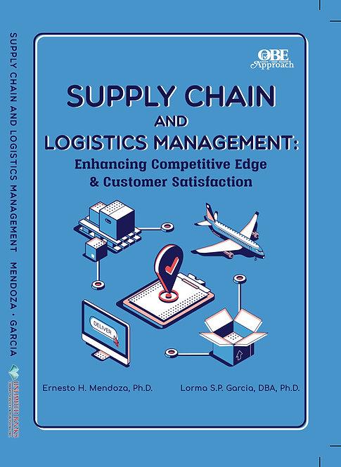 Supply Chain & Logistics Management: Enhancing Competitive Edge & Customer Sati