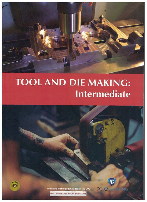 Tool And Die Making: Intermediate (3G e-Learning)