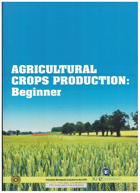 Agricultural Crops Production: Beginner (3G e-Learning)