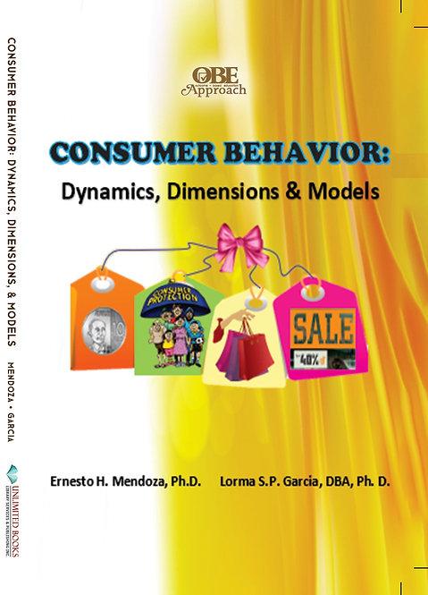 Consumer Behavior: Dynamics, Dimensions & Models