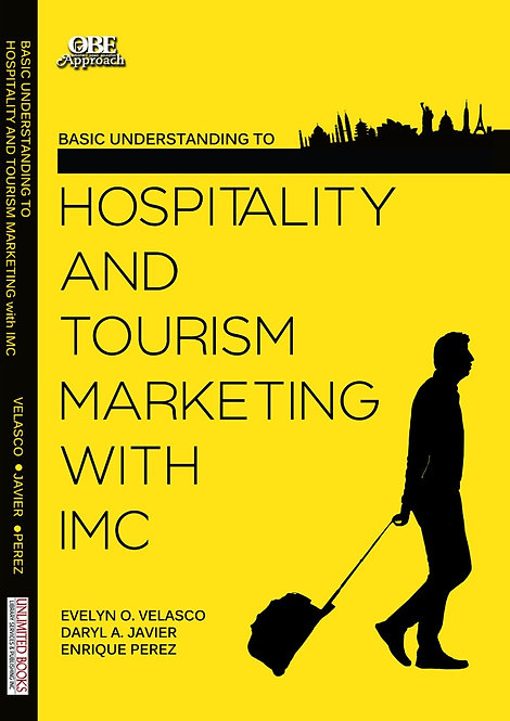 Basic Understanding to Hospitality Tourism Marketing with IMC