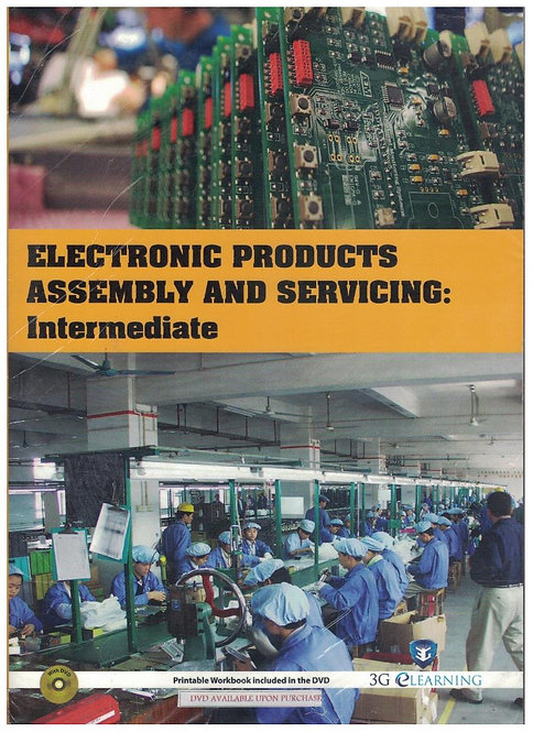 Electronic Products Assembly And Servicing: Intermediate (3G e-Learning)