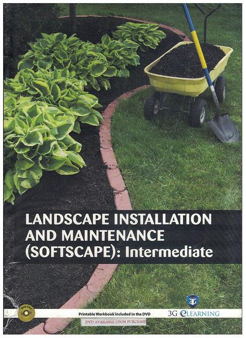Landscape Installation And Maintenance (Softscape): Intermediate (3G e-Learning)