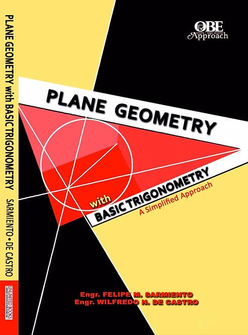 Plane Geometry with Basic Trigonometry: A Simplified Approach