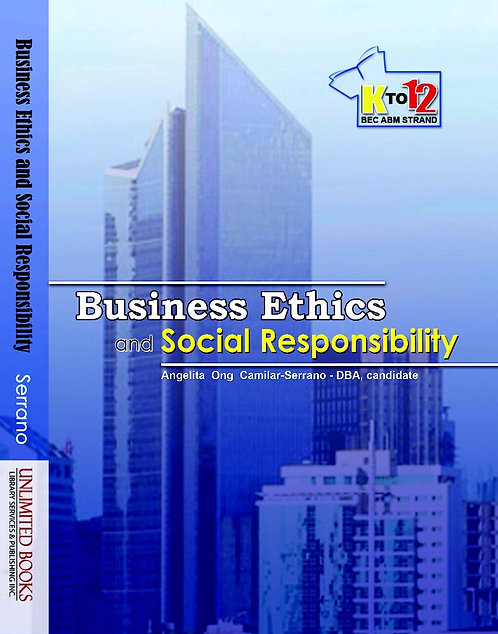 Business Ethics with Social Responsibility