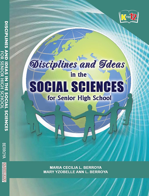 Disciplines and Ideas in the Social Sciences for Senior High School