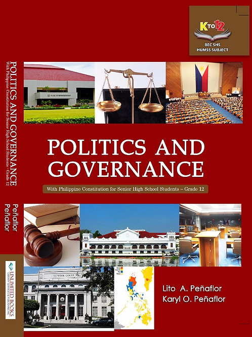 Politics and Governance (with Philippine Constitution for Senior HS Year 12)