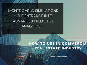 Monte Carlo - one gate to the world of Advanced Risk Analytics in Real Estate