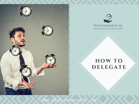 HOW TO DELEGATE TASKS EFFICIENTLY